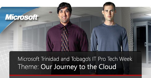 Microsoft Trinidad and Tobago's IT Pro Tech Week Theme: Our Journey to the Cloud